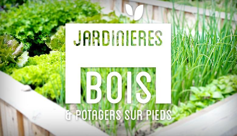 Potagers sur pieds et jardinières bois